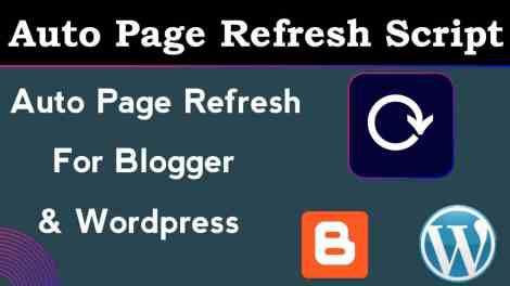 Auto Refresh Page Script for Blogger & WordPress