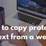 How to copy protected text from a web