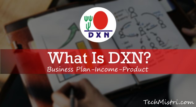 DXN business plan and product in hindi
