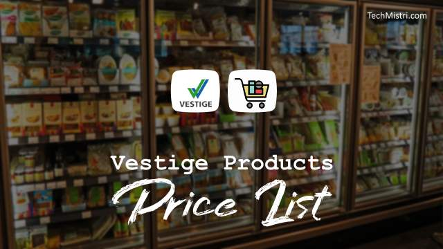 Vestige Products Price List 2019 PDF Download (New)