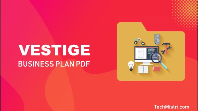 latest Vestige Business Plan PDF 2019 Download