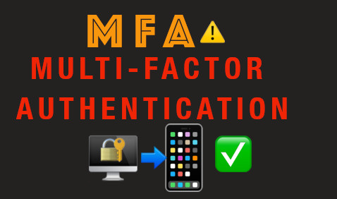 Multi-factor authentication (MFA)