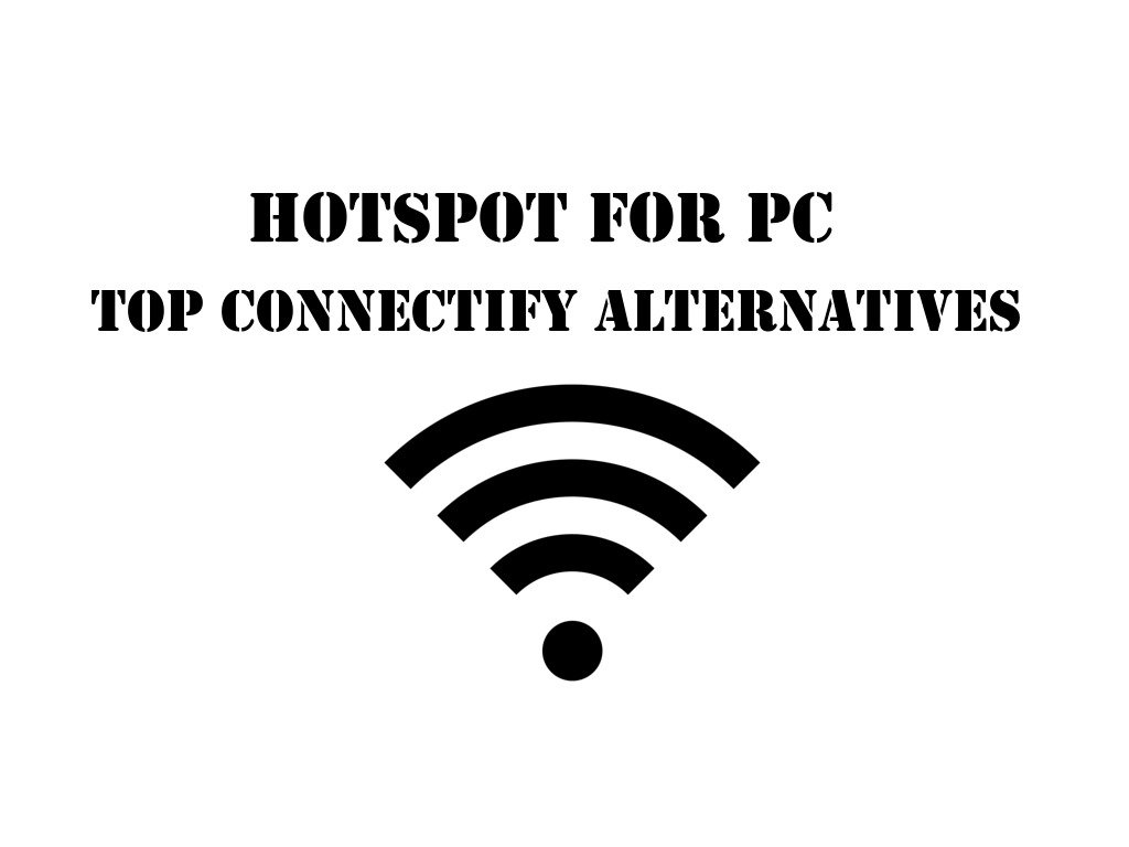 Free connectify alternative | Best Alternative for