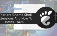 What are Gnome Shell Extensions And How To Install Them