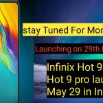 Infinix hot 9 price and Hot 9 Pro to launch on May 29 in India