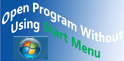 Access Program without using Start Menu