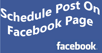 Schedule a Post on Facebook Page