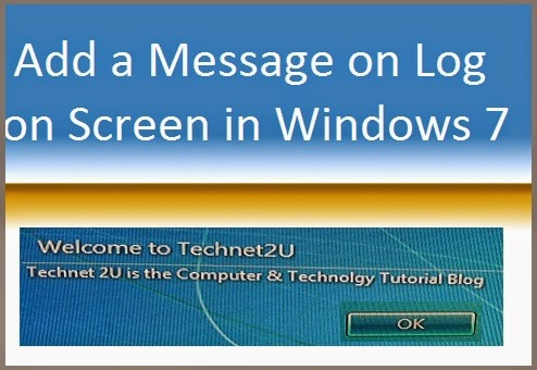 Display Message on Log On Screen in Windows 7