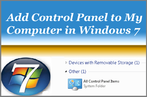Add Control Panel to the My Computer in Windows 7