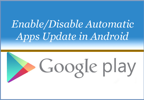 Enable/Disable Automatic Apps Update