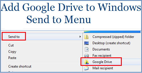 Add Google Drive to Windows Send to Menu