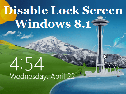disable the lock screen in windows 8.1