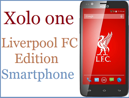 Xolo Launched LiverPool FC Limited Edition SmartPhone
