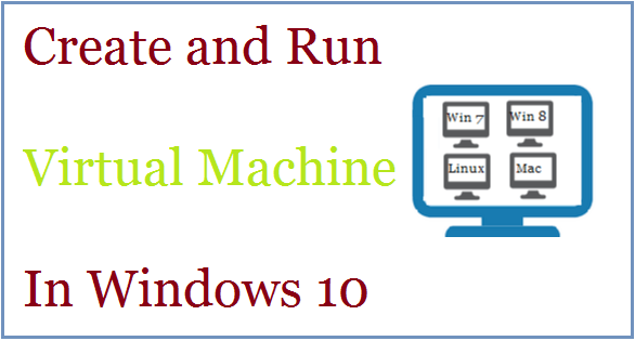 Create and Run Virtual Machine