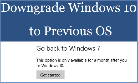 Downgrade Windows 10 to Previous OS