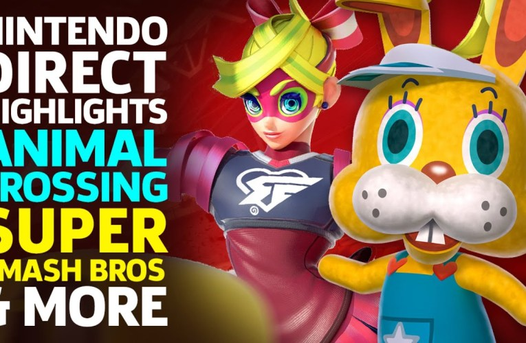 Nintendo Direct Highlights: Animal Crossing, Super Smash Bros, & More