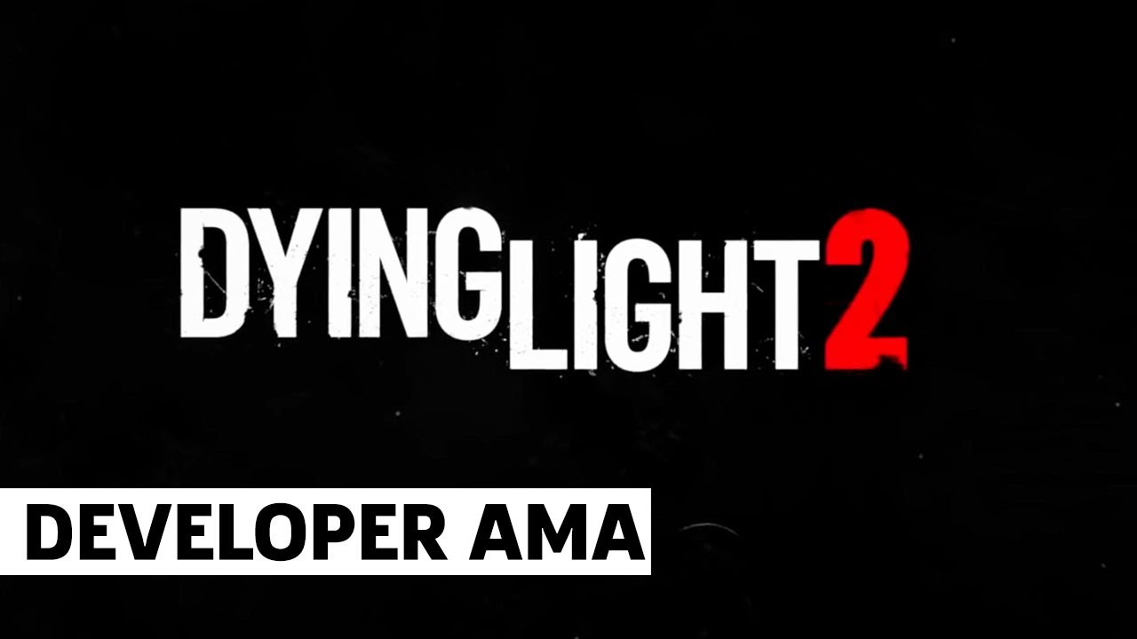 Dying Light 2 Ask Me Anything (Episode 2) - GameSpot