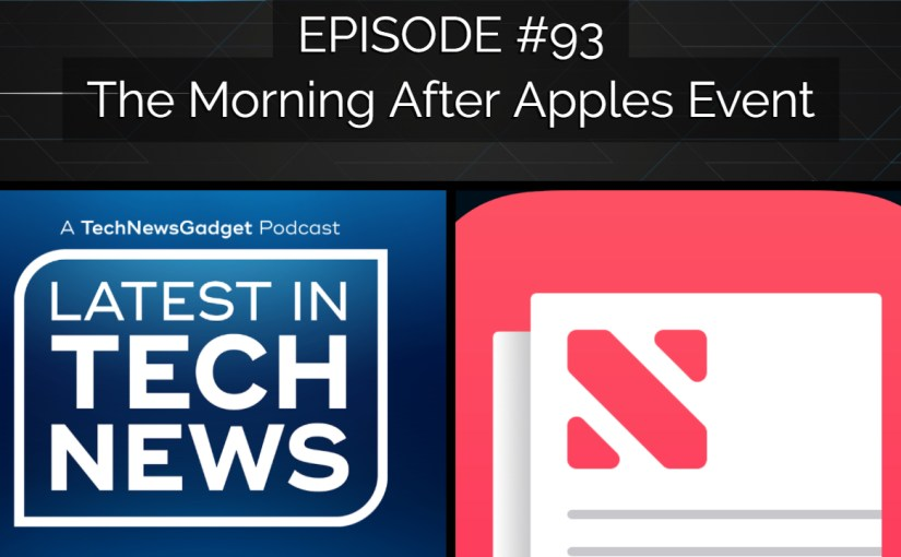 #93 The Morning After Apples Event