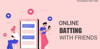 Online Dating with friends - technewztop.com