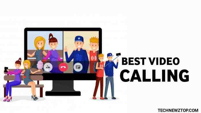 Best Video Calling App - technewztop.com