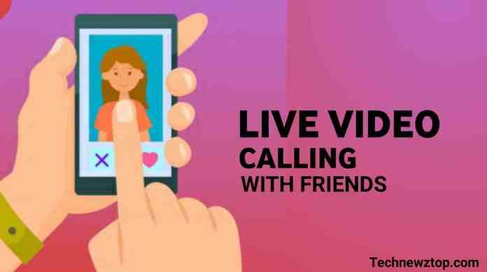 Live Video Calls