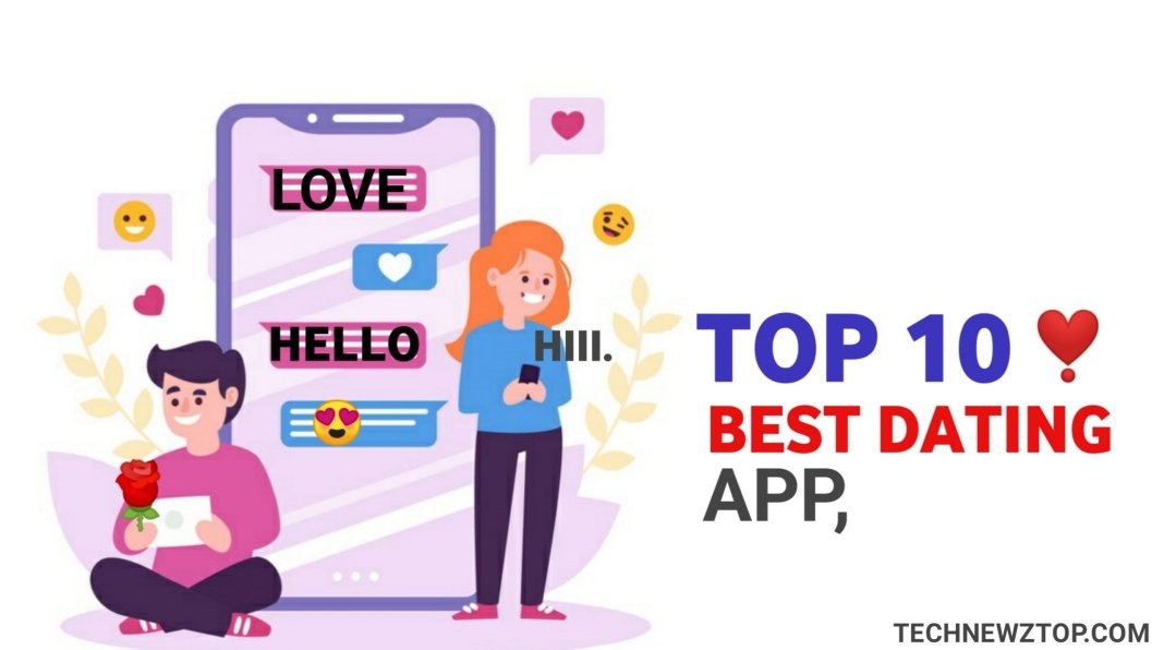 Top 10 Online Dating Apps - technewztop.com