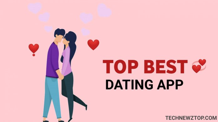 Top Best Dating Android Apps - technewztop.com