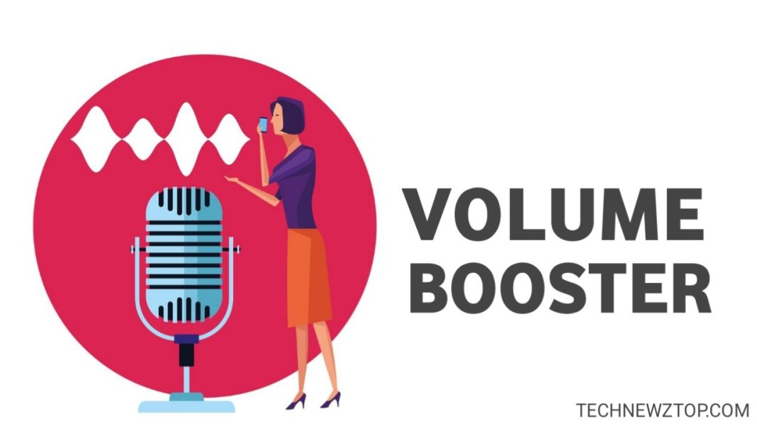 Volume Booster - technewztop.com