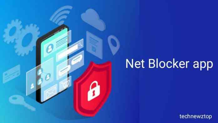 Net Blocker Block Internet Per App