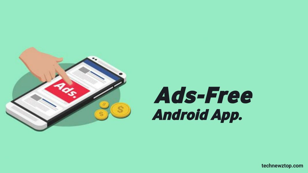Ad-free Android App.