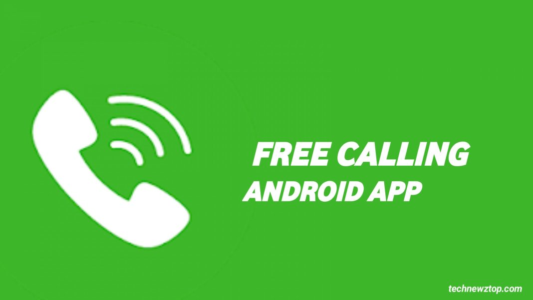 Free Calling Android App