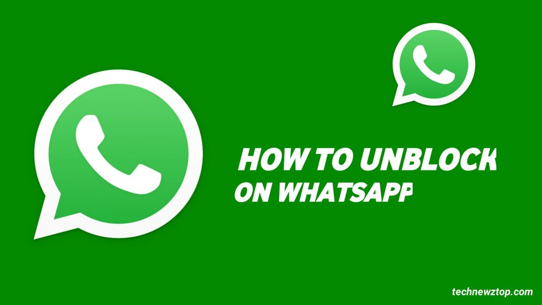 How to Unblock On WhatsApp