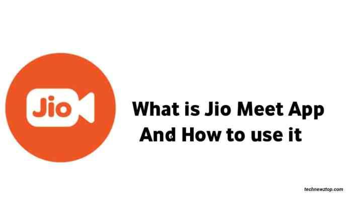 What is Jio Meet App