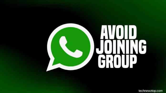 Avoid Joining WhatsApp group