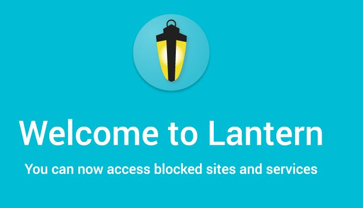How to download Lantern VPN for PC and Laptop - TechniApps