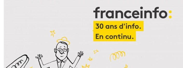 France Info 30 ans d'info en continu