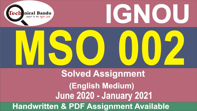 mso-002 solved assignment in hindi; ignou mso solved assignment 2020-21; ignou mso solved assignment free pdf; ignou mso solved assignment 2019-20; ignou mso solved assignments free download; mso-003 solved assignment; mso 04 solved assignment; solved assignment in english mso