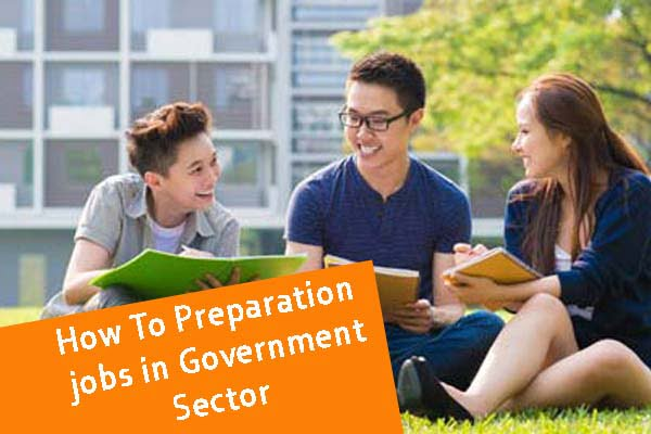 How To preparation jobs in government sector