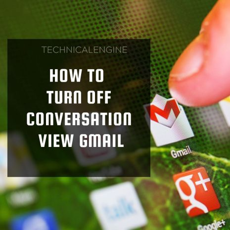 turn off conversation view gmail