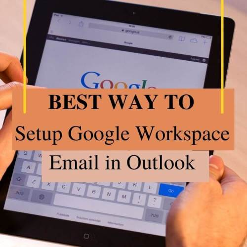 Setup Google Workspace Email in Outlook