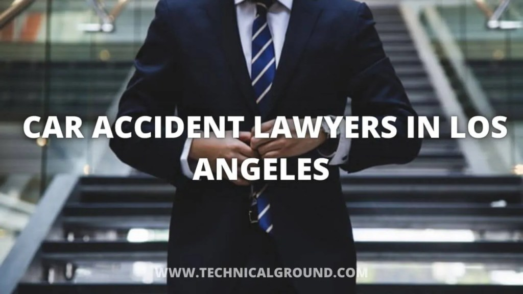 Best 10 Car Accident Lawyers In Los Angeles