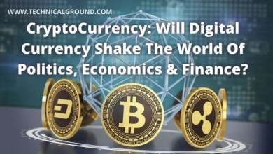 CryptoCurrency: Will Digital Currency Shake The World Of Politics, Economics & Finance?