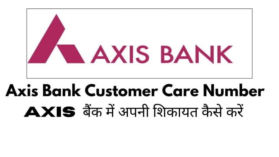 Axis-Bank-Customer-Care-Number