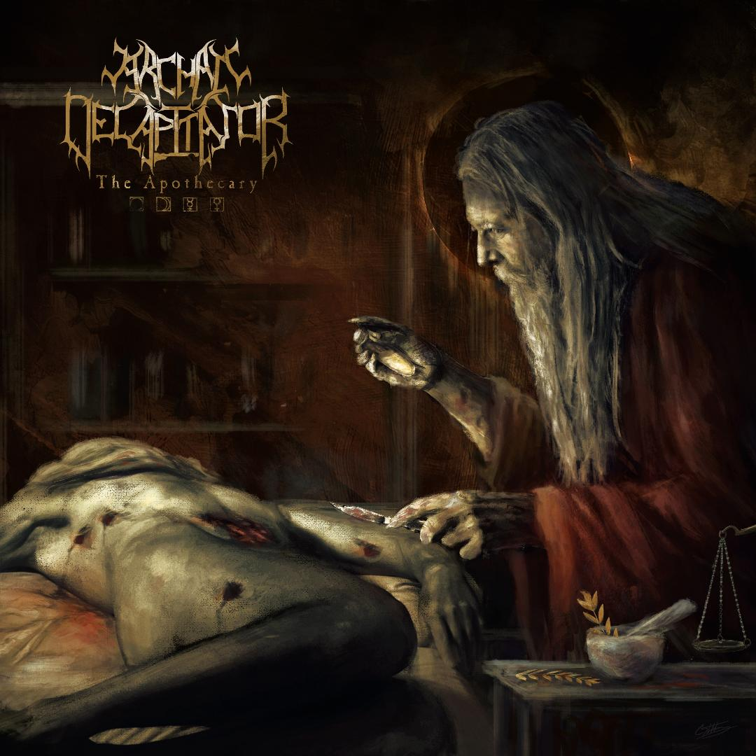 Archaic Decapitator- The Apothecary