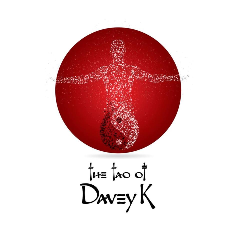 The Tao Of Davey K