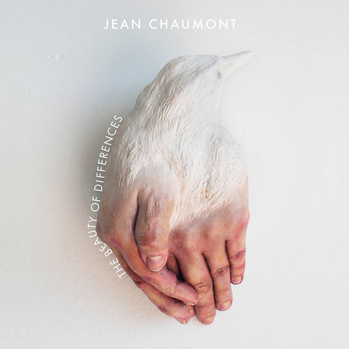Jean Chaumont- The Beauty Of Differences