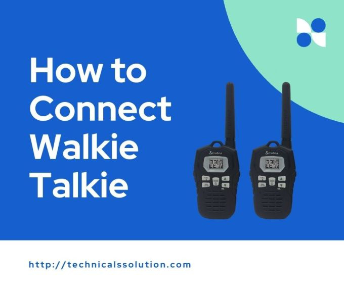 How to Connect walkie talkie