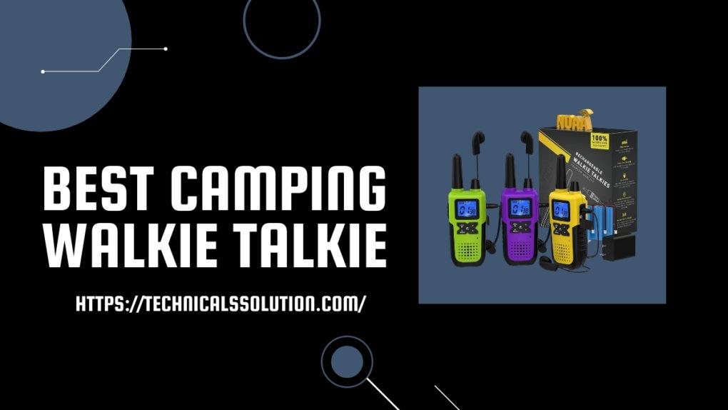 Best Camping Walkie Talkie