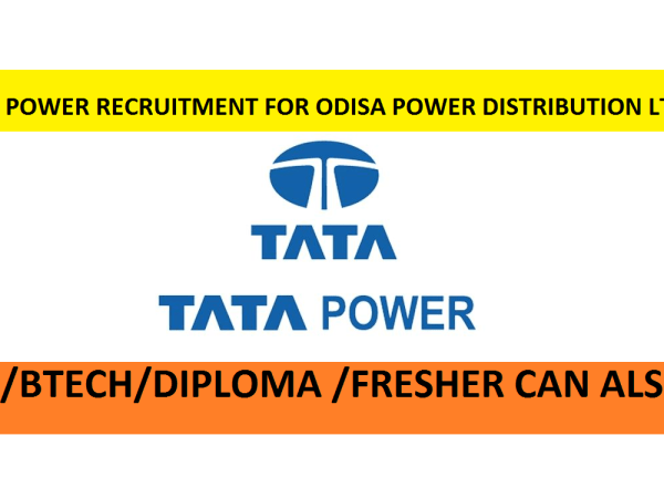 TATA POWER RECRUITMENT ,II TPN ODISHA DISTRIBUTION LTD., II BE/B Tech./Diploma in (Electronics & Telecommunication / Electronics / Electrical / Computer Science),