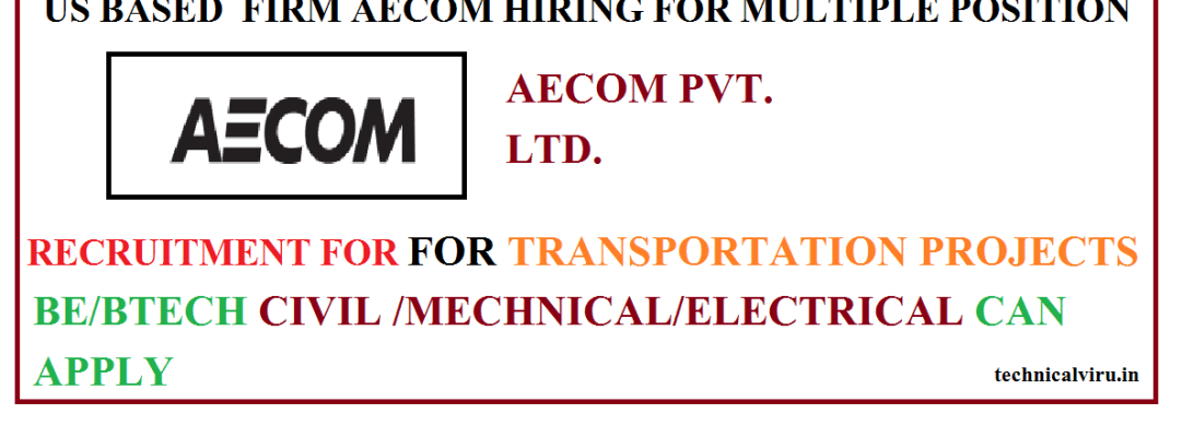 AECOM RECRUITMENT FOR TRANSPORTATION PROJECTS